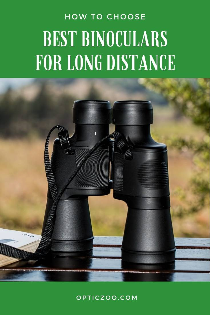 Best Binoculars For Long Distance