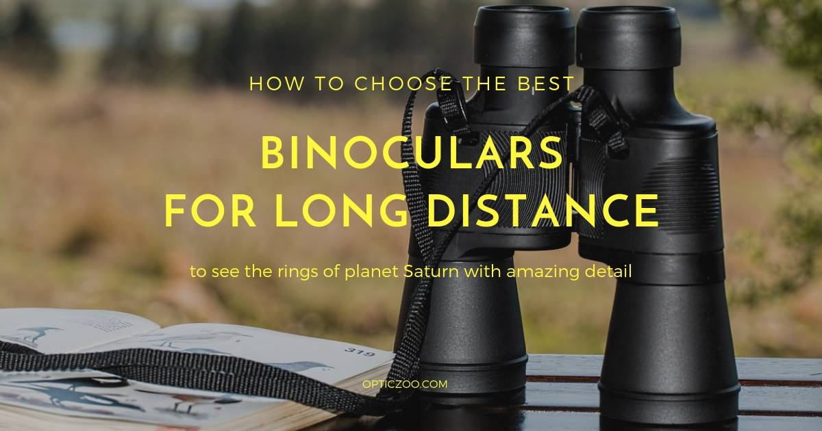 Best Binoculars For Long Distance