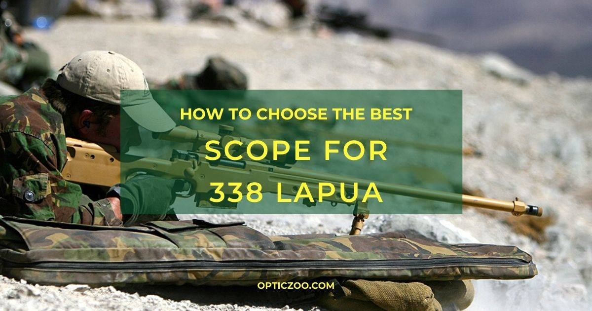 Best Scope for 338 Lapua