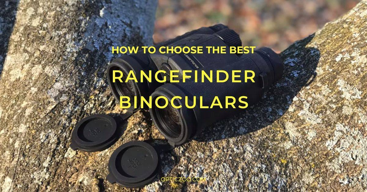 Best Rangefinder Binoculars - Buyer's Guide 1 | OpticZoo - Best Optics Reviews and Buyers Guides