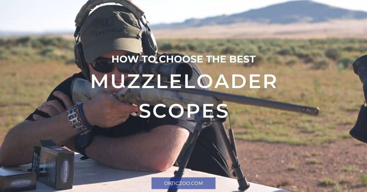 Best Muzzleloader Scopes