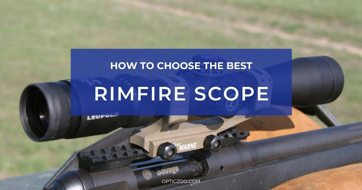 Best Rimfire Scope - Buyer's Guide 1 | OpticZoo - Best Optics Reviews and Buyers Guides